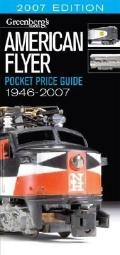 Greenberg's American Flyer Pocket Price Guide 1946-2007