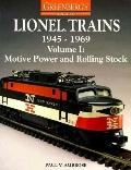 Greenberg's Guide to Lionel Trains 1945-1969 Motive Power & Rolling Stock