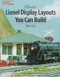 Classic Lionel Display Layouts You Can Build