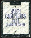 Speech Communication for the Classroom Teacher