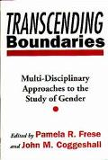 Transcending Boundaries Multi-Disciplinary Approaches to the Study of Gender