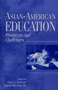 Asian-American Education Prospects and Challenges