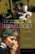 Hospice or Hemlock? Searching for Heroic Compassion