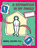 Separation in My Family A Child's Workbook About Parental Separation and Divorce