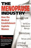 Menopause Industry How the Medical Establishment Exploits Women