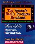 Women's Health Products Handbook: Smart Buys for Healthy Bodies