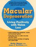 Macular Degeneration Living Positively With Vision Loss