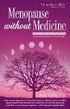 Menopause Without Medicine (Rev)