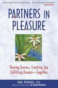 Partners in Pleasure Sharing Success, Creating Joy, Fulfilling Dreams - Together
