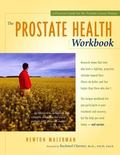 Prostate Health Workbook A Practical Guide for the Prostate Patient