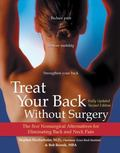 Treat Your Back Without Surgery The Best Nonsurgical Alternatives for Eliminating Back and N...