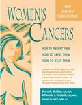 Women's Cancers How to Prevent Them, How to Treat Them, How to Beat Them