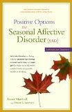 Positive Options for Seasonal Affective Disorder (SAD): Self-Help and Treatment