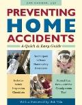 Preventing Home Accidents : A Quick and Easy Guide