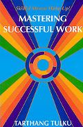Mastering Successful Work Wakeup!  Mastering Successful Work