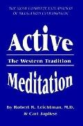 Active Meditation The Western Tradition