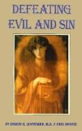 Defeating Evil and Sin