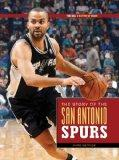 The NBA: A History of Hoops: The Story of the San Antonio Spurs