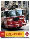 Rescue Vehicles: Fire Trucks