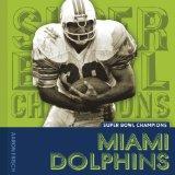 Super Bowl Champions: Miami Dolphins
