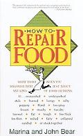 How to Repair Food