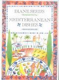 Diane Seed's Mediterranean Dishes
