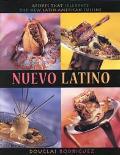 Nuevo Latino: Recipes That Celebrate the New Latin American Cuisine - Douglas Rodriguez - Ha...
