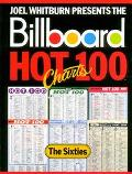 Joel Whitburn Presents the Billboard Hot Charts 100 The Sixties