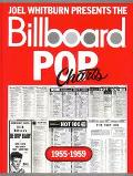 Joel Whitburn Presents the Billboard Pop Charts 1955-1959