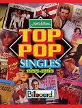 Joel Whitburn's Top Pop Singles 1955-1999 Billboard Chart Data Compiled from Billboard's Pop...