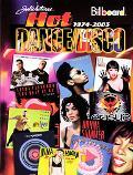 Joel Whitburns Hot Dance Disco 1974-2003