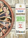 Joel Whitburn's Top Country Songs 1944-2005