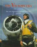 Victory Era in Color!: Rare Color Photographs of the World War II Years - Jeffrey L. Ethell ...