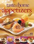Taste of Home - Appetizers : 410 Party Favorites