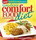 Taste of Home: Comfort Food Diet Cookbook: Quick and Easy Favorites : Losing Weight Never Ta...