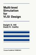Multi-Level Simulation for Vlsi Design