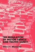 Regulation of Motor Vehicle and Traffic Safety