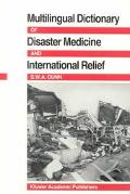 Multilingual Dictionary of Disaster Medicine and International Relief English, Francais, Esp...