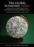 The Global Economic Crisis and Potential Implications for Foreign Policy and National Security