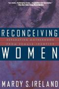 Reconceiving Women Separating Motherhood from Female Identity