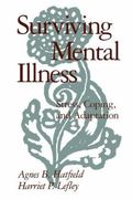 Surviving Mental Illness Stress, Coping, and Adaptation