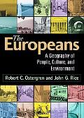 Europeans A Geography of People, Culture, and Environment