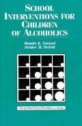 School Interventions for Children of Alcoholics
