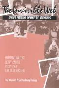 Invisible Web Gender Patterns in Family Relationships