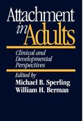 Attachment in Adults Clinical and Developmental Perspectives
