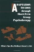 Adaptation to Loss Through Short-Term Group Psychotherapy