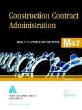 Construction Contract Administration, M47