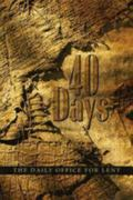40 Days The Daily Office for Lent
