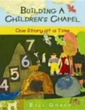 Building a Children's Chapel One Story at a Time