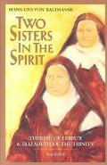 Two Sisters in Spirit Therese of Lisieux & Elizabeth of the Trinity